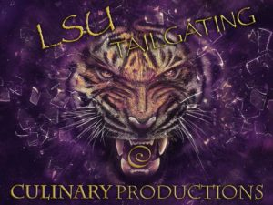 LSU Tailgating Catering by Culinary Productions Baton Rouge
